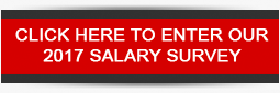 Click here to enter our 2017 Salary Survey